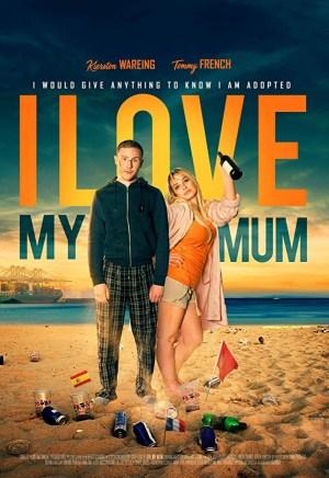 I Love My Mum (2019)